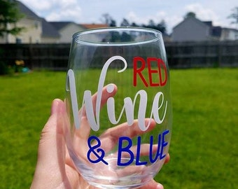 Red Wine & Blue - 4th of July - Wine Glass