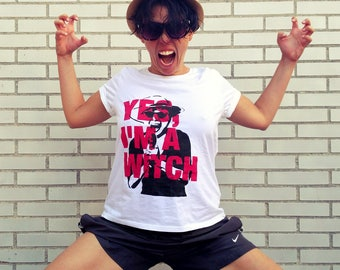 Yes, I'm a witch, Yoko Ono's quote t-shirt