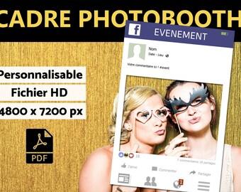 Cadre à selfie personnalisable - Photobooth Facebook // A imprimer - fichier numérique