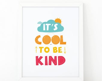 it's cool to be kind, kids print, Colorful quote, kids nursery print, nursery wall print, printable quote, quote print, kids bedroom decor
