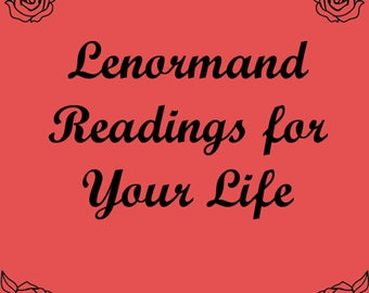 Lenormand Reading for Your Life