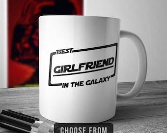Best Girlfriend In The Galaxy, Girlfriend Mug, Girlfriend Coffee Cup, Gift for Girlfriend, Funny Mug Gift