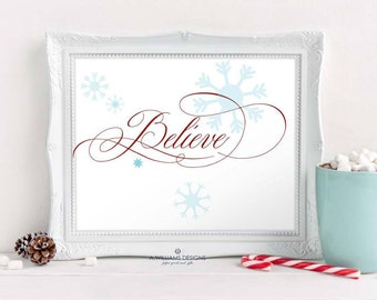 Believe Wall Decor/Instant wall/Christmas printable/8x10 INSTANT DOWNLOAD/Christmas quote/Printable holiday wall art/Adorable wall art