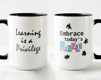 Learning is a Privilege // Academic Mug // Science Mug // Puzzle Mug // Gift for Student  - 11 or 15oz