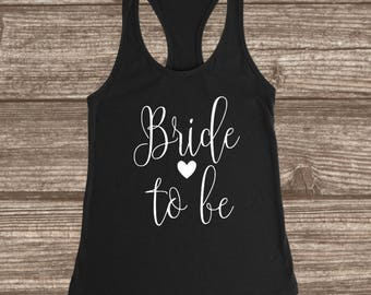 Bride To Be Women's Racerback Tank - Bride Tank Tops - Engaged Tanks - Engagement Photo Tanks - Custom Bridal Tanks - Bride To Be Gift