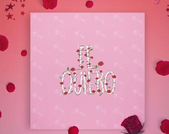Te Quiero - Valentines Day Card - Valentine Card - Spanish Valentine - Boyfreind card - Girlfriend Card - Love Greeting Card