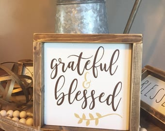 grateful and blessed sign, blessed sign, grateful sign, thankful sign, wood sign, thanksgiving sign, farmhouse sign