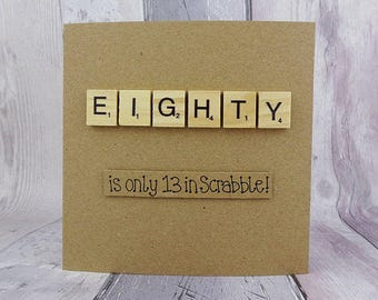 80th birthday card, Eightieth Scrabble card, Handmade eighty wooden alphabet Scrabble tiles card, Funny Happy Birthday age card