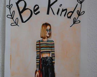 Be kind / fashion illustartion (print)