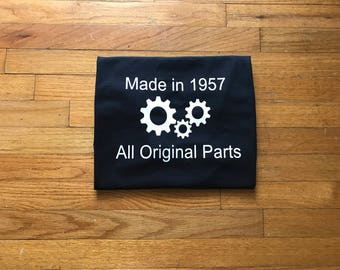 Made In 1957 All Original Parts T-Shirt Birthday Gift 50th Birthday 60th Birthday Gift Ideas Dad Grandpa Father's Day Mens Shirt