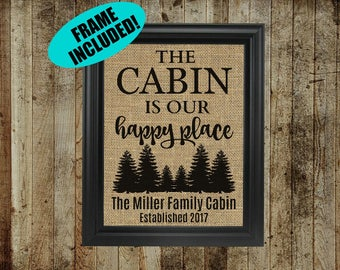 Personalized Cabin Signs - Cabin Gifts - Framed Burlap Print - The Cabin Is My Happy Place - The Cabin Is Our Happy Place - Cabin Wall Decor