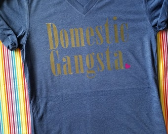 Domestic gangsta - Mommyhood - Funny Mom shirt - Mother Hustle - Chaos Coordinator - Cool Mom Shirt -Mom Boss