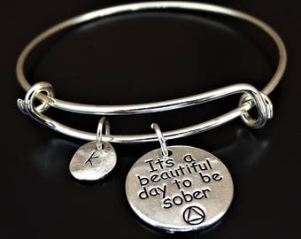 It is a beautiful day to be sober Bracelet, Sobriety Bracelet, Sobriety Jewelry, Sober Recovery, Sobriety Anniversary, AA Bracelet, AA Gifts