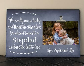 Personalized Free Photo Clip Frame, We really are so LUCKY and thank the STARS above, Perfect for Fathers Day, Stepdad, Daddy, Grandpa