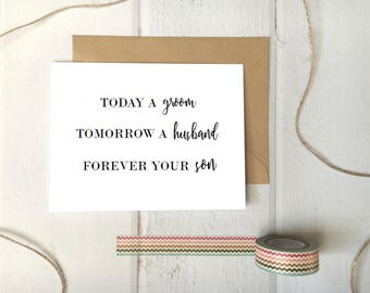 Today a groom, Tomorrow a husband, Forever your son / Printable Foldable 5x7 Card Download / Mother of the Groom Wedding DIY