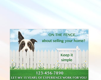 On The Fence - Real Estate Postcard - 6x9 - Real Estate Marketing Postcard - Color Front Only - Customization Available
