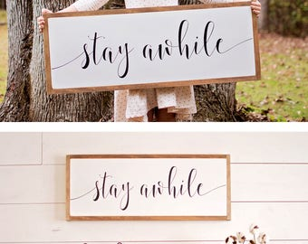 Stay Awhile Sign | Stay Awhile Wood Sign | Stay Awhile Large | Living Room Signs | Entryway Sign | Entryway Wood Sign