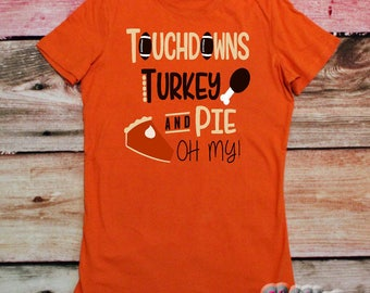 Thanksgiving Shirt, Football Shirt, Fall Shirt, Pumpkin Shirt, Thankful Shirt, Gameday Shirt, Tailgating Shirt, Ladies Fall Shirt, Football