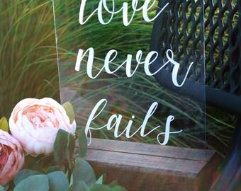 Acrylic Love Never Fails Sign, Love Never Fails, Wedding Sign, Acrylic Wedding Sign, Wedding Love Never Fails, Wedding Gift, Love Sign, Gift