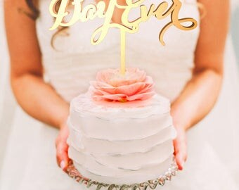 Personalized Wedding Cake Topper, Wedding Cake Topper, Wedding Decoration, Personalized Cake, Cake Toppers,Best day ever Topper