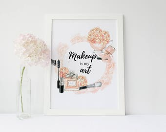 Makeup wall art, Fashion print, Watercolor, Makeup is my Art, Make Up Print, Makeup Quote, Girls Room Decor, Bathroom Decor,Lady print,coral