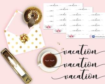 Vacation Script Sticker, Script Planner Stickers, Script Sticker, Planner Script Sticker, Scrapbook Sticker, Planner Accessories - 8 Sticker