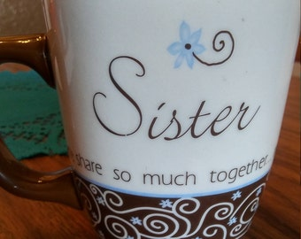 """Carson Home Accent LIFE'S MESSAGES,  """"SISTER"""" mug"""