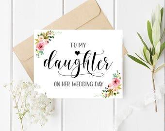 To my daughter on her wedding day Card for daughter wedding gift Wedding card for daughter Wedding cards daughter Printable wedding day card