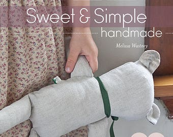 Sweet & Simple - handmade by Melissa Wastney