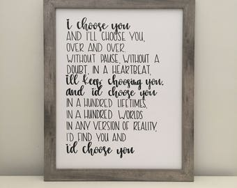 I Choose You - Printable Sign