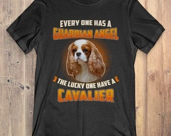 Blenheim Cavalier King Charles Spaniel Custom Dog T-Shirt Gift: Everyone Has A Guardian Angel