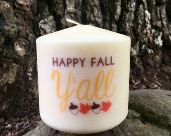Happy Fall Y'all Candle, Southern Fall Decor Candle, Short Pillar Candle, Country Home Decor