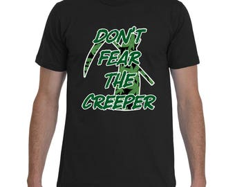 STONER SHIRT | Don't Fear the Creeper! | Funny T-Shirts for Pot Smokers | Another Badass T-Shirt by Badass T-Shirt Co.
