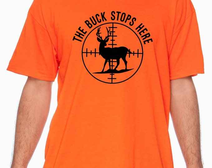 Hunting - The Buck Stops Here