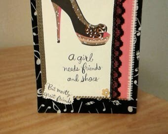 Girls need shoes and friends