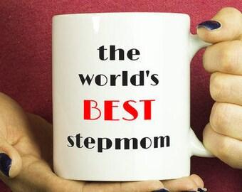 Stepmom Gift/Stepmom Wedding Gift/Gift for Stepmom/The World's Best Stepmom Mug