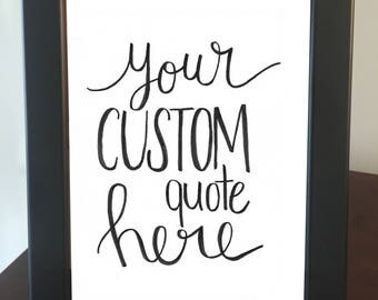 Custom Quote Frame - Black Frame with White Background