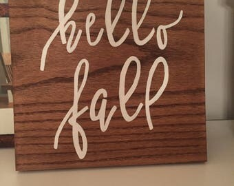 Hello Fall Handpainted Sign
