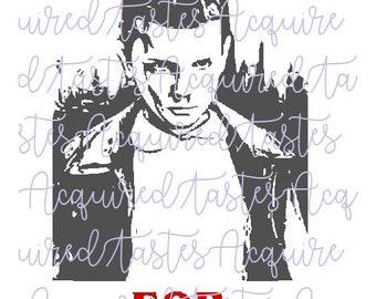 Stranger Things ELEVEN for President SVG file digital download