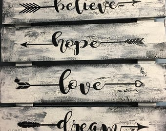 Believe, hope, love, dream, sign