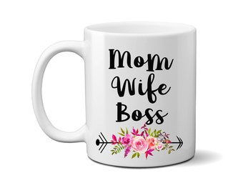 Mom Wife Boss Mug, Mom Mug, Mother's Day Gift, New Mom Mug, Birthday Gift for Mom, Gift for Sister, Mom to Be, Baby Shower Gift
