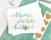 pretty moms are like buttons happy Mother's Day embellished greeting card. vintage button. blue watercolor script type for new mom or wife.