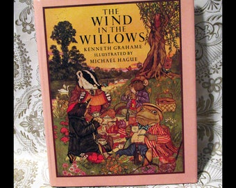 The WIND In the WILLOWS by Kenneth Grahame   Illustrated by Michael Hague   ©1980 Ariel Books, Henry Holt & Company NY   Hardcover Storybook