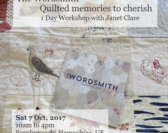 1 Day Workshop - Sat, 7 Oct 2017.   The Wordsmith - Quilted memories to cherish.  Create unique pieces inspired by your favourite memories