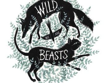 We Are Wild Beasts - Original Painting
