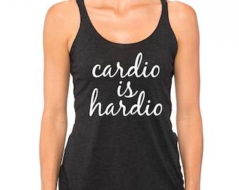 Cardio is Hardio Womens Tank Top, Workout Tank, Gym Tank, Funny Cardio Tank, Gym Shirt, Christmas Gift, Running Tank Top, Fitness tank top,