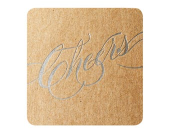 Cheers Coasters Letterpress Silver  - 6 pack on Recycled Chipboard