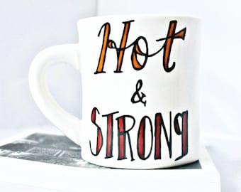 Hot & Strong, Funny Coffee Mug for Men, unique husband mug, cute husband gift, ceramic mug, gift for husband from wife, hot wife gift