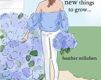 Let Things Go for New To Grow - Hydrangea - Wall Art Print - Art Print -  Wall Art -- Print