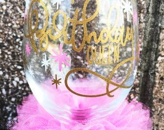 Birthday Glass Birthday Queen Wine Glass Personalized Birthday Girl Happy Birthday Glass Custom 21 Birthday Glass 30 40 50 Glass